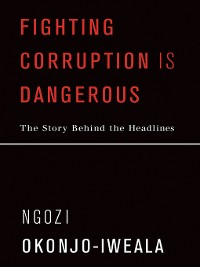 Cover Fighting Corruption Is Dangerous