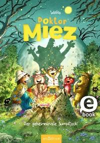 Cover Doktor Miez - Der geheimnisvolle Sumpfjocki (Doktor Miez 3)