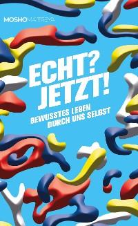Cover Echt? Jetzt!