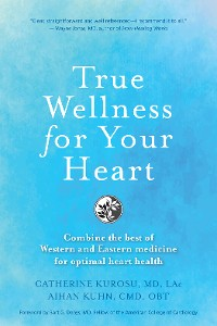 Cover True Wellness For Your Heart