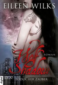 Cover Wolf Shadow - Tödlicher Zauber