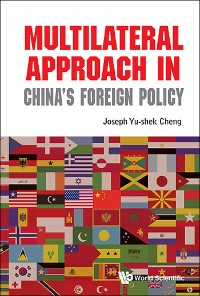Cover Multilateral Approach In China's Foreign Policy