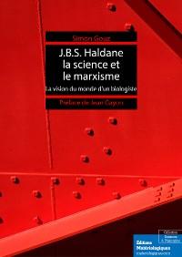 Cover J.B.S. Haldane, la science et le marxisme