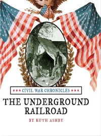 Cover The Underground Railroad