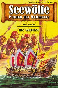 Cover Seewölfe - Piraten der Weltmeere 570