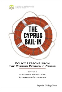 Cover Cyprus Bail-in, The: Policy Lessons From The Cyprus Economic Crisis