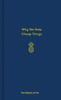 Cover Why We Hate Cheap Things