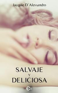 Cover Salvaje y deliciosa