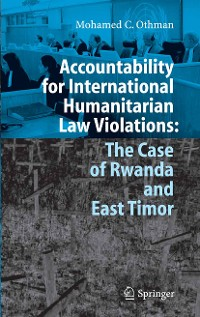 Cover Accountability for International Humanitarian Law Violations: The Case of Rwanda and East Timor