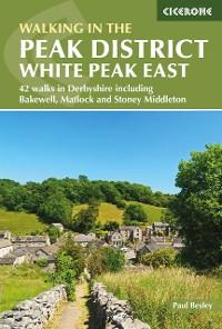 Cover Walking in the Peak District - White Peak East