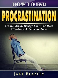 Cover How to End Procrastination