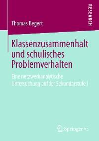 Cover Klassenzusammenhalt und schulisches Problemverhalten
