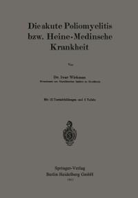 Cover Die akute Poliomyelitis bzw. Heine-Medinsche Krankheit