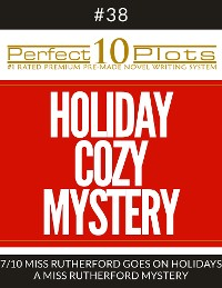 "Cover Perfect 10 Holiday Cozy Mystery Plots #38-7 ""MISS RUTHERFORD GOES ON HOLIDAYS – A MISS RUTHERFORD MYSTERY"""