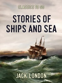 Cover Stories of Ships and the Sea