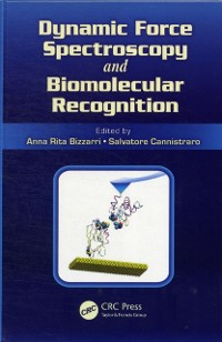 Cover Dynamic Force Spectroscopy and Biomolecular Recognition