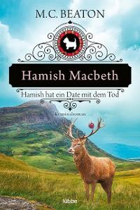 Cover Hamish Macbeth hat ein Date mit dem Tod