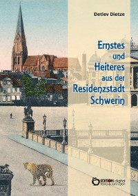 Cover Ernstes und Heiteres aus der Residenzstadt Schwerin
