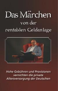 Cover Das Märchen von der rentablen Geldanlage