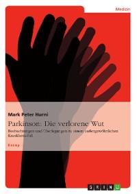 Cover Parkinson: Die verlorene Wut