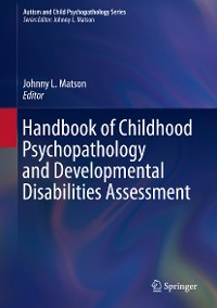 Cover Handbook of Childhood Psychopathology and Developmental Disabilities Assessment