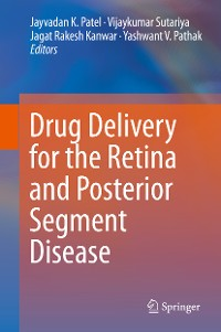 Cover Drug Delivery for the Retina and Posterior Segment Disease