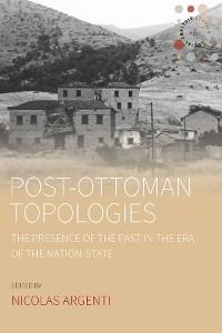Cover Post-Ottoman Topologies