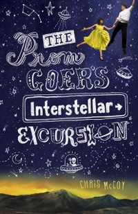 Cover Prom Goer's Interstellar Excursion