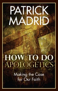 Cover How to Do Apologetics