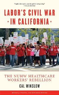 Cover Labor's Civil War in California