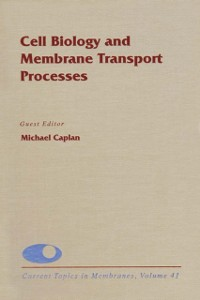 Cover Cell Biology and Membrane Transport Processes