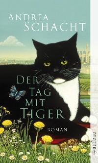 Cover Der Tag mit Tiger