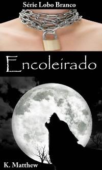 Cover Encoleirado