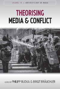 Cover Theorising Media and Conflict