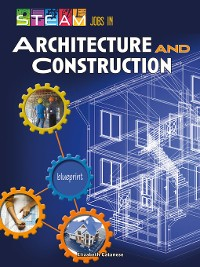 Cover STEAM Jobs in Architecture and Construction