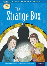 Cover Read with Biff, Chip and Kipper Time Chronicles: First Chapter Books: The Strange Box