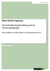 Cover Persönlichkeitsentwicklung durch Theaterpädagogik