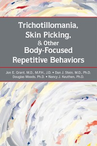 Cover Trichotillomania, Skin Picking, and Other Body-Focused Repetitive Behaviors