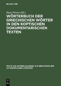 Cover Wörterbuch der griechischen Wörter in den koptischen dokumentarischen Texten