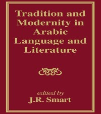 Cover Tradition and Modernity in Arabic Language And Literature