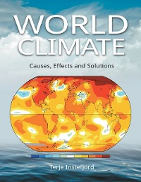 Cover World Climate: Causes, Effects and Solutions