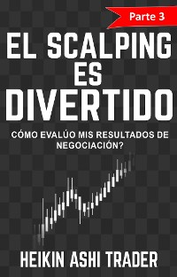 Cover ¡El Scalping es Divertido! 3