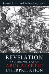 Cover Revelation and the Politics of Apocalyptic Interpretation