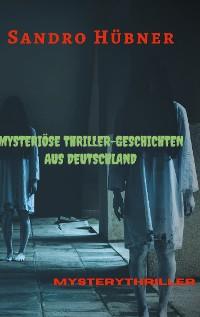 Cover Mysteriöse Thriller-Geschichten aus Deutschland