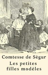 Cover Les petites filles modèles (Texte intégral)