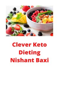 Cover Clever Keto Dieting