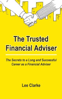 Cover The Trusted Financial Adviser