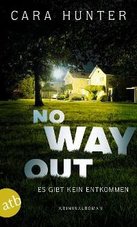 Cover No Way Out - Es gibt kein Entkommen