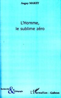 Cover L'homme, le sublime zero