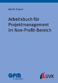 Cover Arbeitsbuch für Projektmanagement im Non-Profit-Bereich